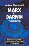 Yves Christen - Marx et Darwin le grand affrontement.