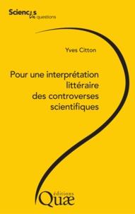 Yves Citton - Pour une interprétation littéraire des controverses scientifiques.