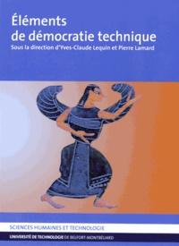 Yves-Claude Lequin et Pierre Lamard - Eléments de démocratie technique.