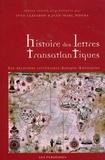 Yves Clavaron et Jean-Marc Moura - Histoire des lettres transatlantiques - Les relations littéraires Afrique-Amériques.