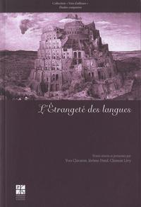 Yves Clavaron et Jérôme Dutel - L'Etrangeté des langues.
