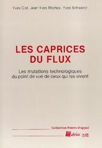 Galabria.be LES CAPRICES DU FLUX - LES MUTATIONS TECHNOLOGIQUES DU POINT DE VUE DE CEUX QUI LES VIVENT Image