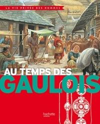 Yves Cohat - Au temps des Gaulois.