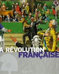 Yves Cohat et Hervé Luxardo - La révolution française - L'Europe au bord du chaos.