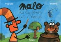 Yves Colin et  El Globos - Malo ha laz-seniñ ar c'hoad - Edition en breton.