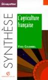Yves Colombel - L'agriculture française.