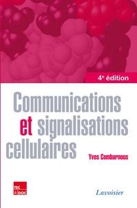 Yves Combarnous - Communications et signalisations cellulaires.