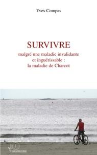 Survivre malgré une maladie invalidante et inguérissable : la maladie de Charcot.pdf
