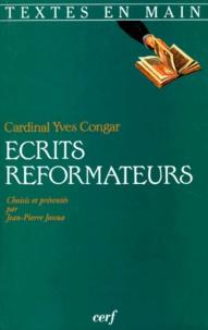 Yves Congar - Ecrits réformateurs.