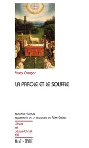 Yves Congar - La parole et le souffle.