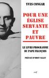 Yves Congar - Pour une Église servante et pauvre.
