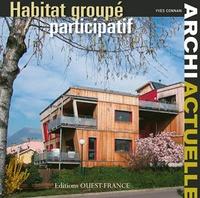 Yves Connan - L'habitat groupé participatif.