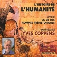 Yves Coppens - L'histoire de l'humanité. La vie des hommes préhistoriques.