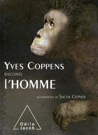 Yves Coppens et Soizik Moreau - Yves Coppens raconte l'Homme.