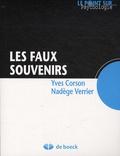 Yves Corson et Nadège Verrier - Les faux souvenirs.