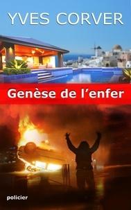 Yves Corver - Genèse de l'enfer - Version 2019.