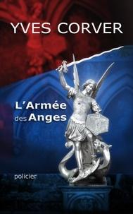 Yves Corver - L'Armée des Anges - Version numérique 2019 de La Nuit du Nouveau Monde.