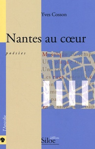 Yves Cosson - Nantes au coeur.
