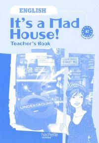 Anglais CECRL A2 Its a Mad House! - Teachers Book.pdf