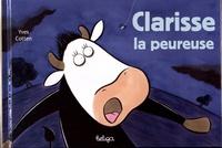 Yves Cotten - Clarisse la peureuse.