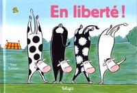 Yves Cotten - En liberté !.