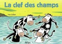 Yves Cotten - La clef des champs.