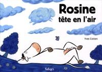 Yves Cotten - Rosine tête en l'air.