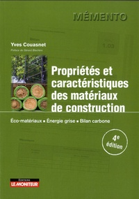 Yves Couasnet - Propriétés et caractéristiques des matériaux de construction - Eco-matériaux - Energie grise - Bilan carbone.