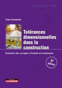 Yves Couasnet - Tolérances dimensionnelles dans la construction - Exécution des ouvrages, produits et composants.