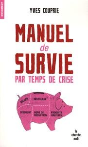 Goodtastepolice.fr Manuel de survie par temps de crise Image