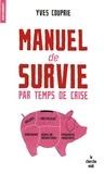 Yves Couprie - Manuel de survie par temps de crise.
