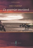 Yves Couraud - Le guerrier souriant.