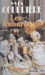Yves Courrière - Les Aubarède.