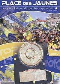 Yves Courthaliac et David Girard - Places des jaunes - Les plus belles photos des supporters (29-30 mai 2010).