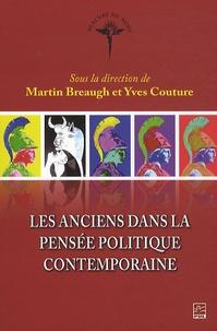 Yves Couture et Martin Breaugh - Les Anciens dans la pensée politique contemporaine.