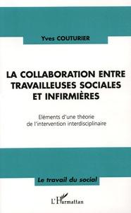La collaboration entre travailleuses sociales et infirmières - Eléments dune théorie de lintervention interdisciplinaire.pdf