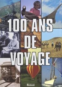 Yves Crapez et  Collectif - 100 ans de voyage.