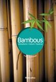 Yves Crouzet - Bambous - Utilisations, culture, espèces.