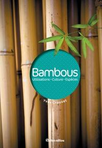 Bambous - Utilisations, culture, espèces.pdf
