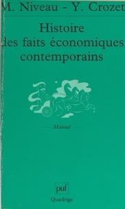 Yves Crozet et Maurice Niveau - Histoire des faits économiques contemporains.