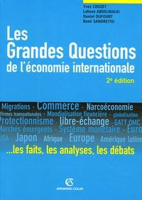 Yves Crozet et Lahsen Abdelmalki - Les Grandes Questions de l'économie internationale.