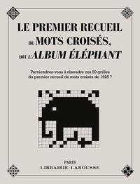Yves Cunow - Le premier recueil de mots croisés, dit l'Album Elephant.