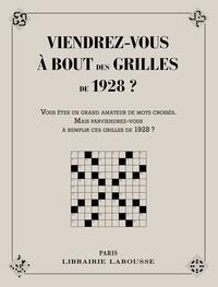 Yves Cunow - Viendrez-vous à bout des grilles de 1928 ? - Vous êtes un grand amateur de mots croisés. Mais parviendrez-vous à remplir ces grilles de 1928 ?.