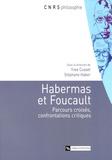 Yves Cusset et Stéphane Haber - Habermas et Foucault - Parcours croisés, confrontations critiques.