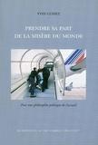 Yves Cusset - Prendre sa part de la misère du monde - Pour une philosophie politique de l'accueil.