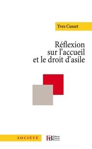 Yves Cusset - Réflexion sur l'accueil et le droit d'asile.
