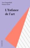 Yves Dangerfield - L'Enfance de l'art.