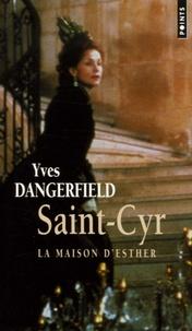 Yves Dangerfield - Saint-Cyr - La Maison d'Esther.