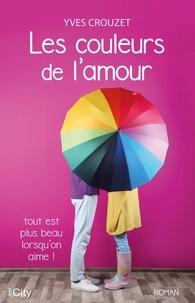 Yves-Daniel Crouzet - Les couleurs de l'amour.