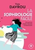 Yves Davrou - La sophrologie facile.